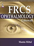 Frcs Ophthalmology Cakewalk
