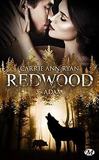 Redwood, tome 3 : Adam par  Carrie Ann Ryan