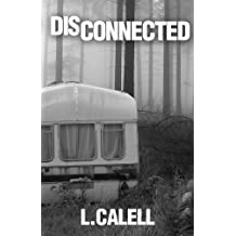 Disconnected  (Romantic Suspense Drama)  Book #1 (English Edition)