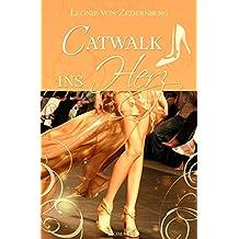 Catwalk ins Herz