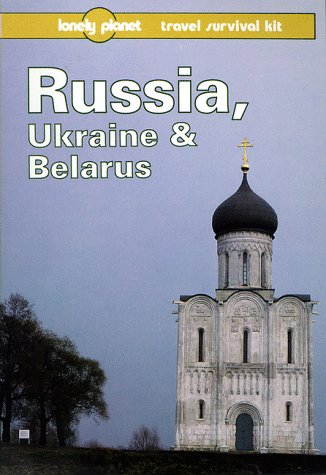 """""""Ex-Library"""",Russia, Ukraine and Belarus: Travel Survival Kit (Lonely Planet Tra"""