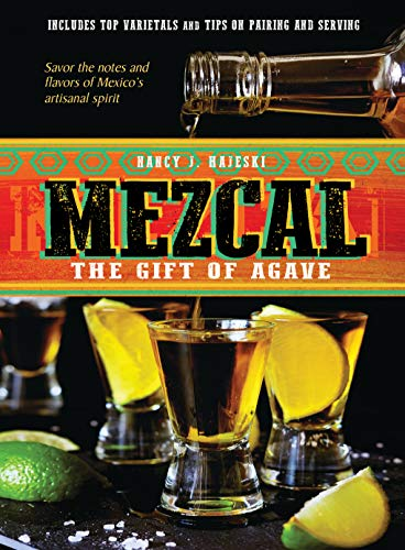 Mezcal: The Gift of Agave (English Edition)