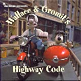 Wallace and Gromit's Highway Code (Wallace & Gromit)