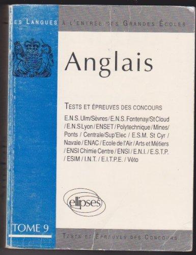 Anglais, tome 9 : Tests et épreuves des concours
