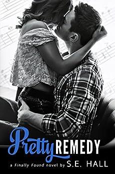 Pretty Remedy by [Hall, S.E.]