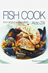 Fish Cook: From Scallops to Swordfish Hardcover