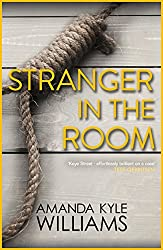 Stranger In The Room (Keye Street 2): A thrilling and fast-paced murder mystery