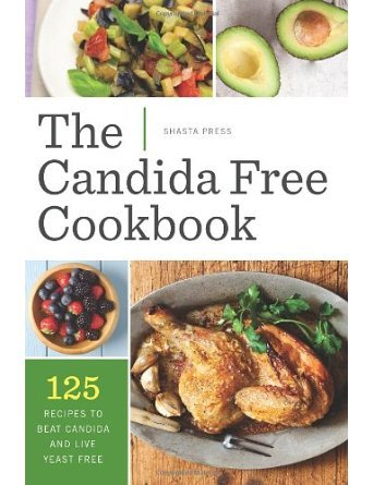 The Candida Free Cookbook: 125 Recipes to Beat Candida and Live Yeast Free (Paperback) - Common