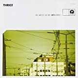 Songtexte von Thrice - The Artist in the Ambulance