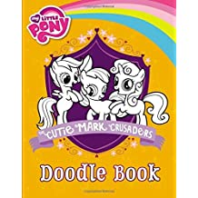 My Little Pony: The Cutie Mark Crusaders Doodle Book by Emily C. Hughes (2013-09-10)