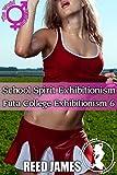 School Spirit Exhibitionism (Futa College Exhibitionism 6) (English Edition)