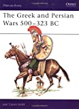 The Greek and Persian Wars 500-323 BC