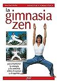 La gimnasia zen (Spanish Edition)