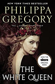 The White Queen: A Novel par [Gregory, Philippa]