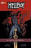 La caccia selvaggia. Hellboy