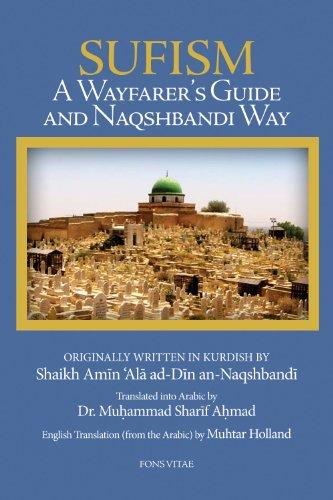 Sufism: A Wayfarer's Guide to the Naqshbandi Way