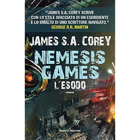 Nemesis Games. L'esodo (Fanucci