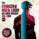 Remixed With Love By Joey Negro Vol. Two Part A [VINYL]