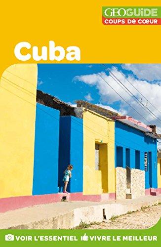 GEOguide Coups de coeur Cuba