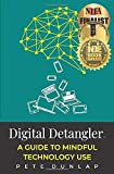 Digital Detangler: A Guide to Mindful Technology Use