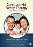 Constructivist Family Therapy: With Jeff Krepps, PhD