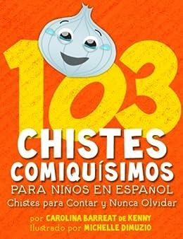 103 Chistes Comiquísimos Para Niños En Español - Chistes
