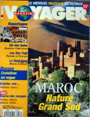 VOYAGER MAGAZINE [No 58] du 01/02/1996 - LA MAROC - NATURE GRAND SUD - A ROME - CIE DES INDES - GRANDEUR D'AMSTERDAM - LES ILES FIDJI - LE HAUT-GARD - MONTEE AU DESERT - CROISIERES EN VOGUE - BOURSE DES VOYAGES par Collectif