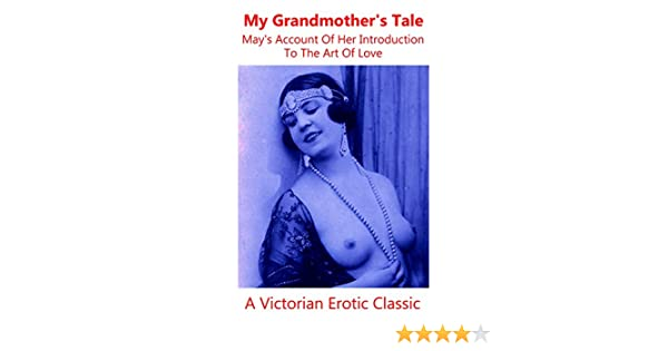 Erotic stories involving grandmothers why they