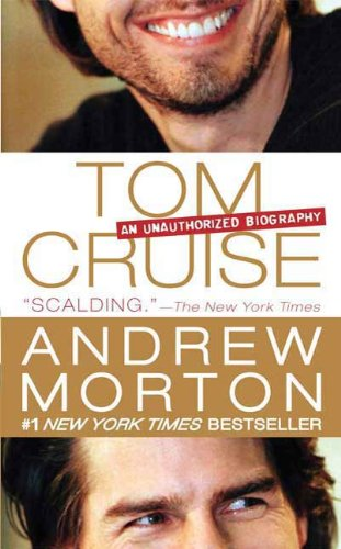 Tom Cruise: An Unauthorized Biography (Celebrity Nicole Kidman)