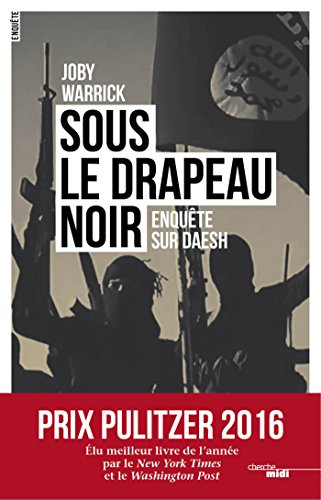 Sous le drapeau noir (DOCUMENTS) par Joby WARRICK