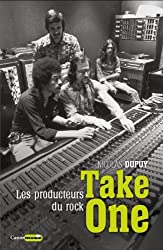 Take one : Les producteurs du rock
