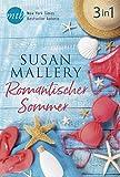 Romantischer Sommer mit Susan Mallery (3in1) (eBundle)