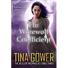 The Werewolf Coefficient (The Outlier Prophecies Book 3)