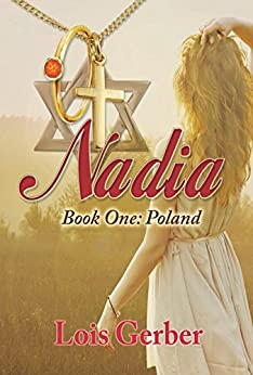 Nadia: Book One - Poland by [Gerber, Lois]