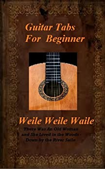 Guitar Tabs For Beginner: Weila Weila Waila (English Edition) di [Connolly, Seamus]