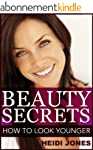 Beauty: Beauty Secrets for Anti Aging...