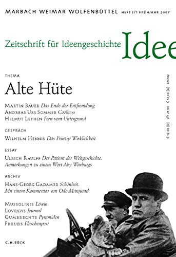 Zeitschrift für Ideengeschichte Heft I/1 Frühjahr 2007: Alte Hüte: Entfremdung, Coolness, Untergrund