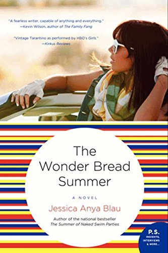 The Wonder Bread Summer (P.S.)