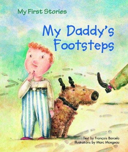 My Daddy's Footsteps par François Barcelo