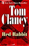 Red Rabbit (A Jack Ryan Novel, Band 11)