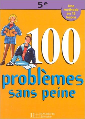 Cent problèmes sans peine, 5e