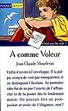 A comme voleur | Mourlevat, Jean-Claude. Auteur