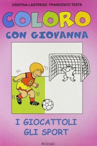Coloro con Giovanna. I giocattoli, gli sport
