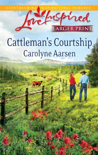 Cattleman's Courtship (Steeple Hill Love Inspired (Large Print))