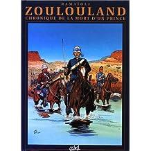 Zoulouland : Chronique de la mort d'un prince