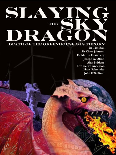 Slaying the Sky Dragon - Death of the Greenhouse Gas Theory (English Edition) - Gas-ball