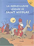 La merveilleuse légende de Saint-Nicolas (1CD audio)