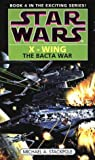 Star Wars: The Bacta War (Star Wars: X-Wing)