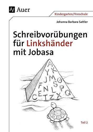 Schreibvorübungen für Linkshänder mit Jobasa: Teil 2