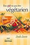 Image de Etre ou ne pas être végétarien